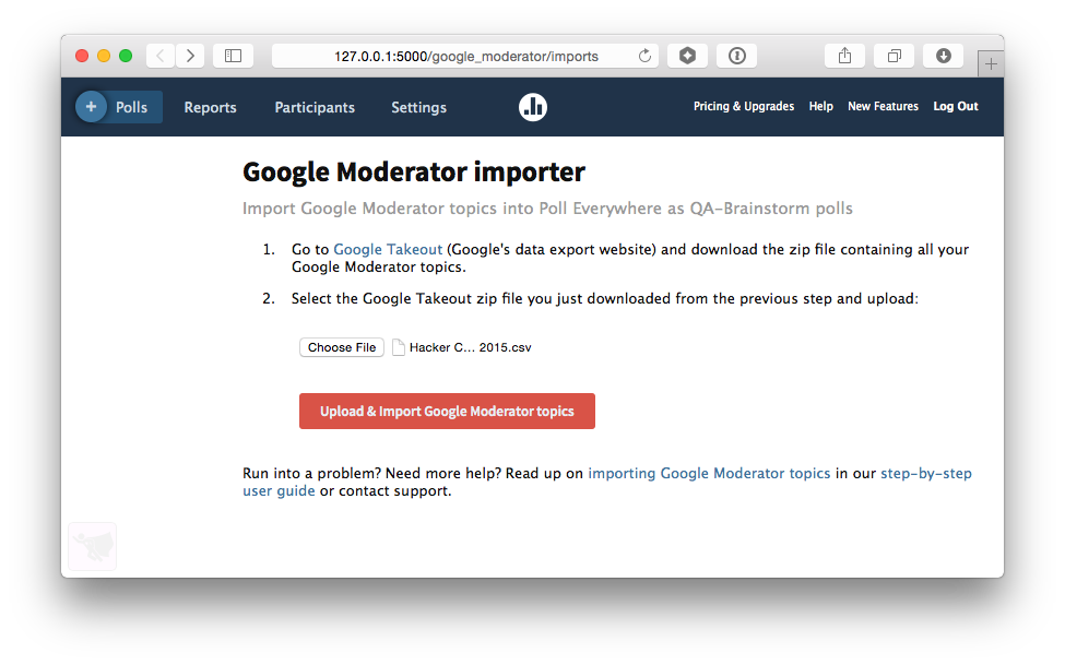 Upload and import Google Moderator topics to Poll Everywhere